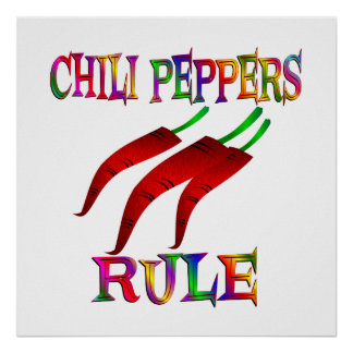 Chilli Peppers Rule Poster