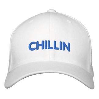 CHILLIN HAT EMBROIDERED HATS