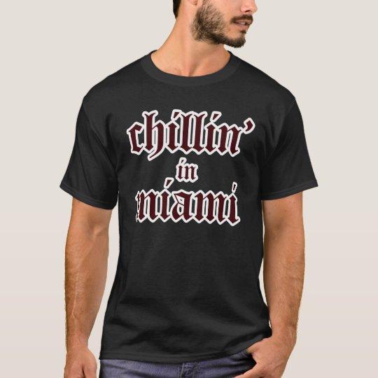 chillin in miami shirt - dark