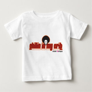 Chillin in my Crib Baby T-Shirt