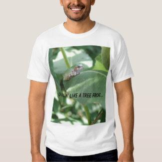 Chillin' Like a Tree Frog... Shirt
