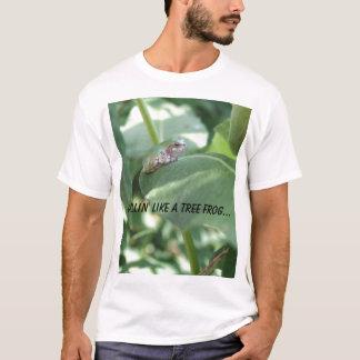 Chillin' Like a Tree Frog... T-Shirt