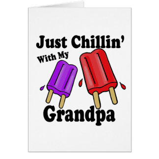 Chillin with Grandpa Greeting Card