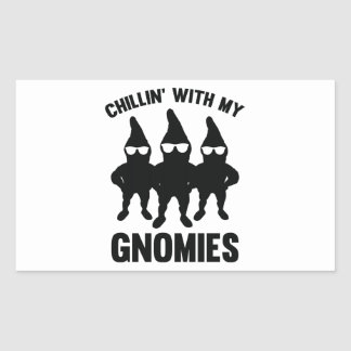 Chillin' With My Gnomies Rectangular Sticker