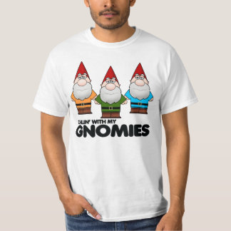 Chillin' With My Gnomies Tees