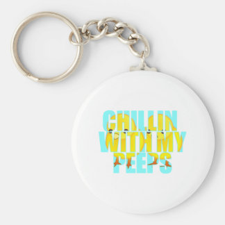 Chillin With My Peeps Key Ring