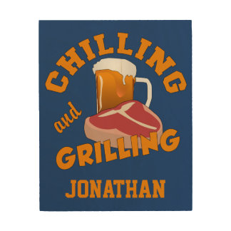 Chilling & Grilling custom name wood wall art