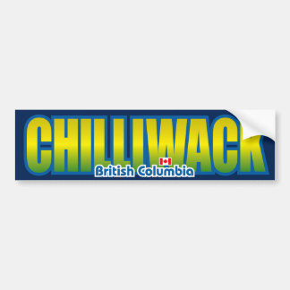 Chilliwack Bumper Bumper Sticker