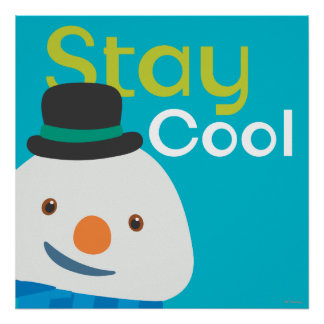 Chilly- Stay Cool 3 Poster