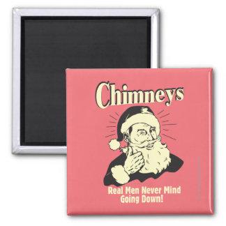 Chimneys: Real Men Never Mind Going Down Magnet