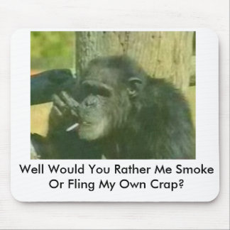 chimp-with-smoking-problem, Well Would You Rath... Mouse Mat
