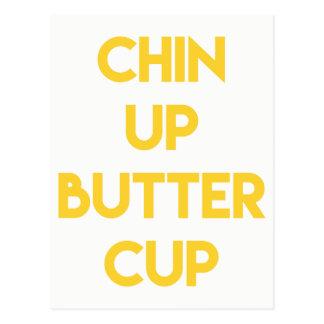 Chin up buttercup   Fun Motivational Postcard