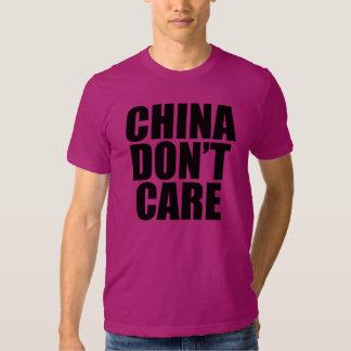 CHINA DON'T CARE T SHIRT