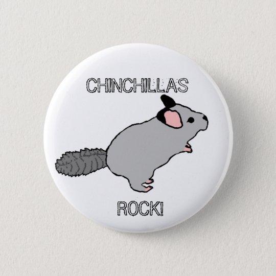CHINCHILLAS ROCK! 6 CM ROUND BADGE