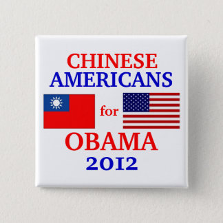 Chinese Americans for Obama 15 Cm Square Badge