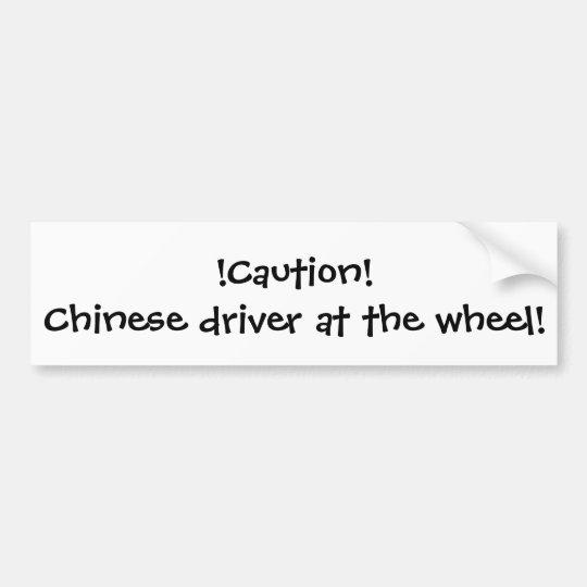 Chinese driver bumper sticker
