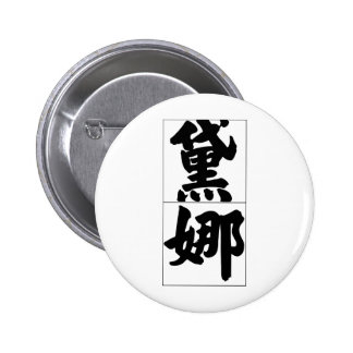 Chinese name for Dana for girl Pinback Buttons