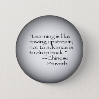 Chinese Proverb 6 Cm Round Badge