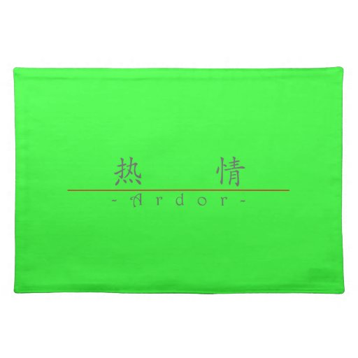 Chinese word for Ardor 10170_1.pdf Place Mats