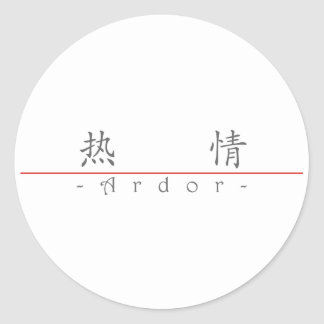 Chinese word for Ardor 10170_1.pdf Classic Round Sticker