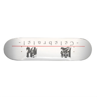Chinese word for Celebrate 10127_3 pdf Skate Deck