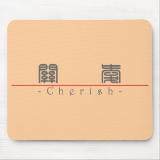 Chinese word for Cherish 10179_0 pdf Mouse Pad