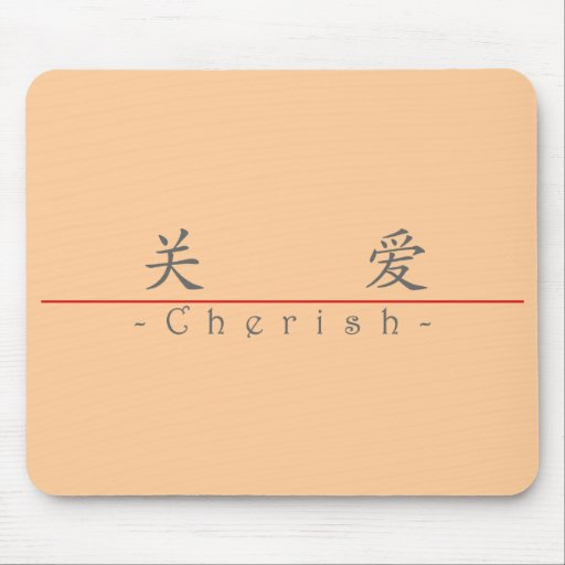 Chinese word for Cherish 10179_1.pdf Mousepads