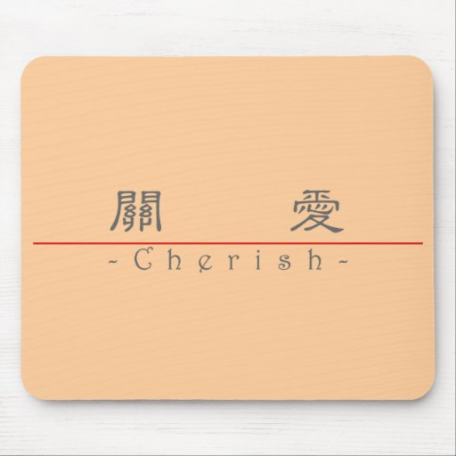 Chinese word for Cherish 10179_2.pdf Mousepads