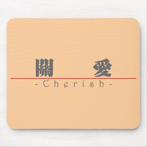 Chinese word for Cherish 10179_3.pdf Mousepad