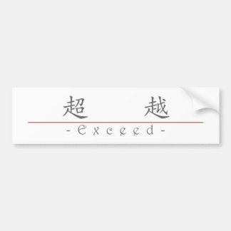 Chinese word for Exceed 10093_1 pdf Bumper Sticker