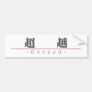 Chinese word for Exceed 10093_3 pdf Bumper Stickers