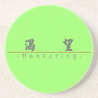 Chinese word for Hankering 10233_4.pdf Coaster