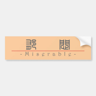 Chinese word for Miserable 10025_0.pdf Car Bumper Sticker