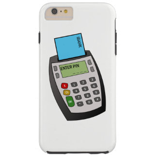 Chip and Pin Machine Tough iPhone 6 Plus Case