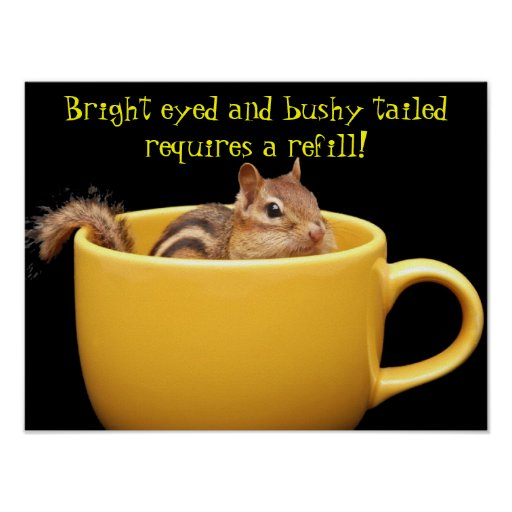Chipmunk in coffee cup poster