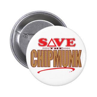 Chipmunk Save 6 Cm Round Badge