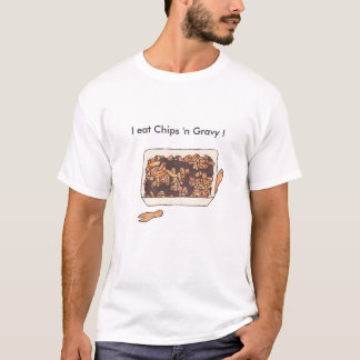 """Chips 'n Gravy"" T-Shirt"