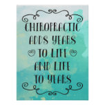 Chiropractic Adds Life To Years 18x24 Poster