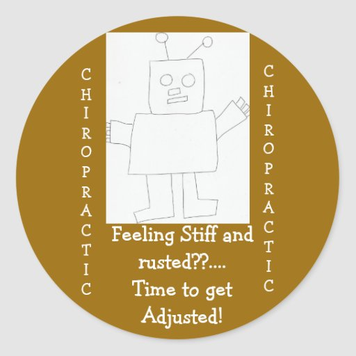 chiropractic Feeling Rusted?! Round Stickers