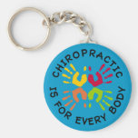 Chiropractic Is For Every Body Keychain