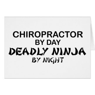 Chiropractor Deadly Ninja by Night Card