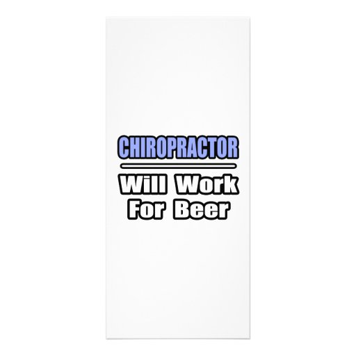 Chiropractor...Will Work For Beer Personalized Rack Card