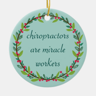 Chiropractors Are Miracle Workers Custom Ornament