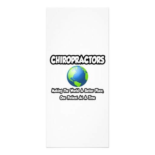 Chiropractors...Making the World a Better Place Customized Rack Card
