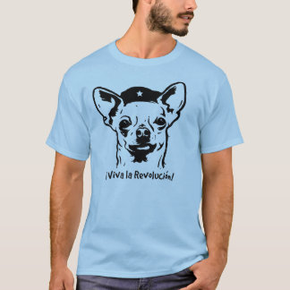 Chiuahua Revolution T-Shirt