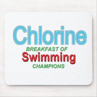 Chlorine Breakfast of Swimmers Mouse Pad