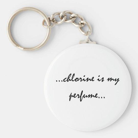 Chlorine is My Perfume Key Ring