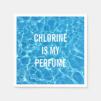 Chlorine Is My Perfume Swimming Pool Typographic Paper Napkin
