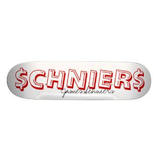 $CHNIER$, James Schniers Skate Deck