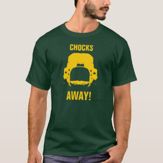 Chocks Away T-Shirt